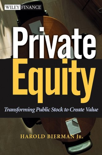 Private Equity: Transforming Public Stock to Create Value (Wiley Finance Book 169) (English Edition)