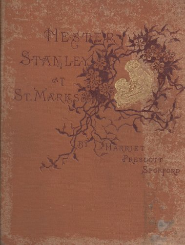 Hester Stanley at St. Marks 1882 [Hardcover]