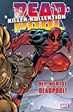 Deadpool Killer- Kollektion Hardcover #2: Hey, hier ist Deadpool *Auf 444 Exemplare limitiertes Hardcover* (2014, Panini)