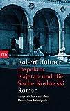 Inspektor Kajetan und die Sache Koslowski: Roman