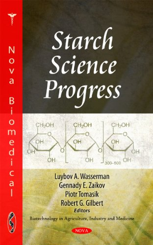 Starch Science Progress (Biotechnology in Agriculture, Industry and Medicine)