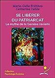 Se libérer du patriarcat - Le mythe de la Genèse revisité