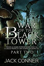 War of the Black Tower: Part Two of a Dark Epic Fantasy Series: Revenge of the Dragon (The War of the Black Tower Trilogy Book 2) (English Edition)
