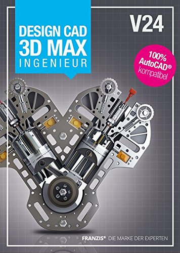 Design CAD 3D Max Ingenieur V24: 100% AutoCAD kompatibel