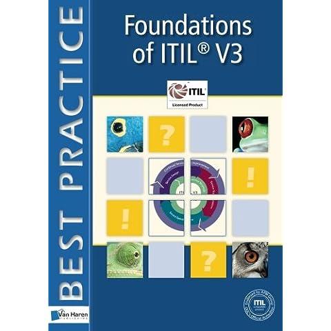 Foundations of ITIL® V3 (Best Practice IT Management)