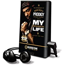 My Infamous Life: The Autobiography of Mobb Deep's Prodigy [With Earbuds] (Playaway Adult Nonfiction)
