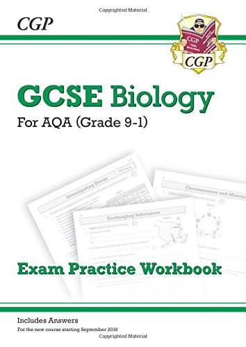 New Grade 9-1 GCSE Biology: AQA Exam Practice Workbook (with answers)