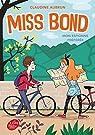 Miss Bond - Tome 2: Mon espionne préférée par Aubrun