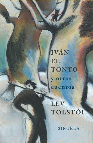 Iván el tonto (Las Tres Edades nº 114) par Lev Tolstoi
