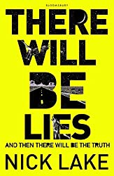 There Will be Lies by Nick Lake (2015-01-01)