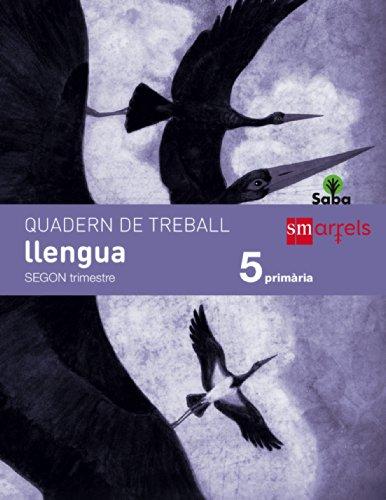 Quadern de llengua. 5 Primària, 2 Trimestre. Saba - 9788467570861