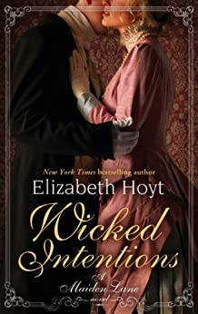 Wicked Intentions: Number 1 in series (Maiden Lane) by [Hoyt, Elizabeth]