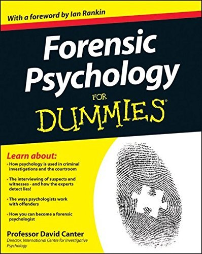 Forensic Psychology For Dummies by David Canter (2012-05-14)
