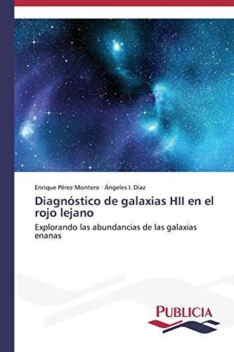 Diagnóstico de galaxias HII en el rojo lejano por Pérez Montero Enrique