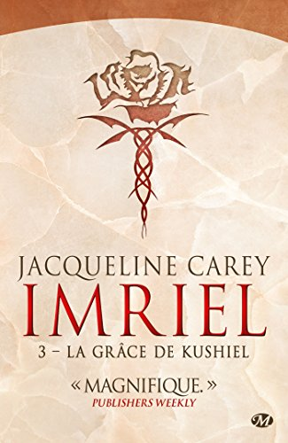 Imriel , Tome 3: La Grâce de Kushiel par Jacqueline Carey