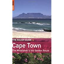 The Rough Guide to Cape Town, the Winelands and the Garden Route by Tony Pinchuck (2008-10-01)