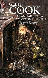 Les Annales de la Compagnie noire, Tome 7 : Saisons funestes