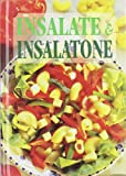Scarica Libro Insalate insalatone Ediz illustrata (PDF,EPUB,MOBI) Online Italiano Gratis