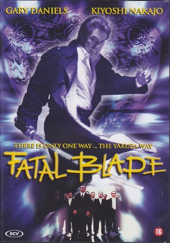 Preisvergleich Produktbild Gedo - Fatal Blade - There is only one way ... the Yakuza way (uncut) by Gary Daniels