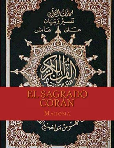 El Sagrado Corán por Mahoma