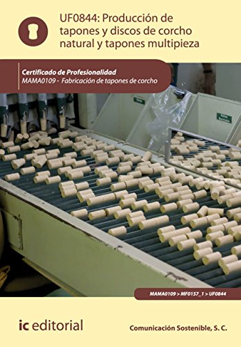 Producción de tapones y discos de corcho natural y tapones multipieza. MAMA0109 por S.C. Comunicación Sostenible