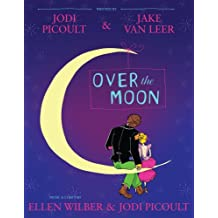 Over the Moon: A Musical Play (English Edition)