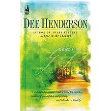 God's Gift (Steeplehill) by Dee Henderson (2006-01-01)