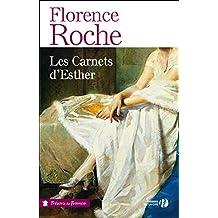 Les carnets d'Esther de Florence Roche