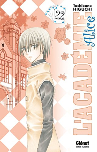 L'Académie Alice - Tome 22 par Tachibana Higuchi