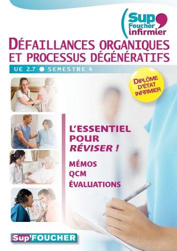 Défaillances organiques et processus dégénératifs UE 2.7 - Semestre 4: Sup'Foucher Infirmier