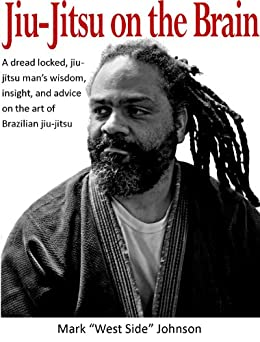Jiu-Jitsu on the Brain by [Johnson, Mark]