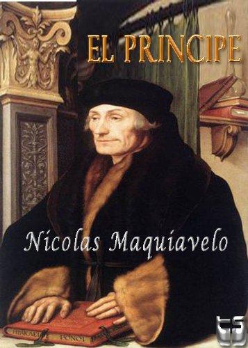 El Principe. Maquiavelo (Spanish Edition)