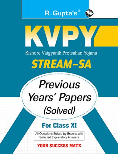 KVPY: Stream-SA Examination for Class XI Previous Years' Papers (Solved)