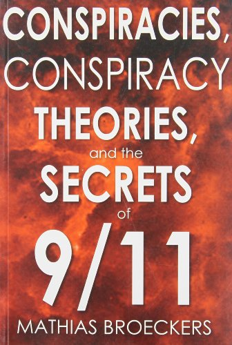 Conspiracies, Conspiracy Theories, and the Secrets of 9/11