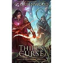 Thief's Curse: Volume 3 (Magic of Dimmingwood)