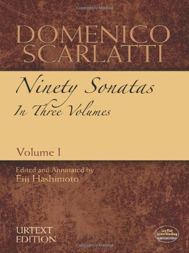 Domenico Scarlatti: Ninety Sonatas in Three Volumes, Volume I: 1 (Dover Music for Piano)