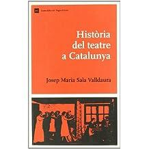 Història del teatre a Catalunya (Biblio. Història de Catalunya)