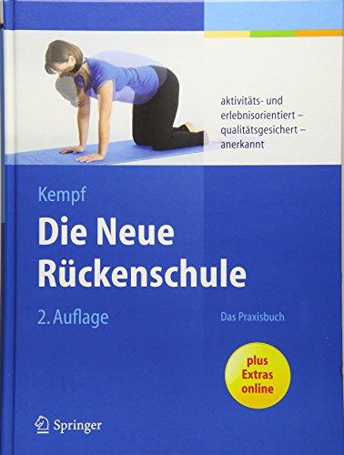 Die Neue Rückenschule: Das Praxisbuch