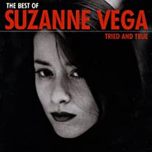 Tried and True - Best of Suzanne Vega