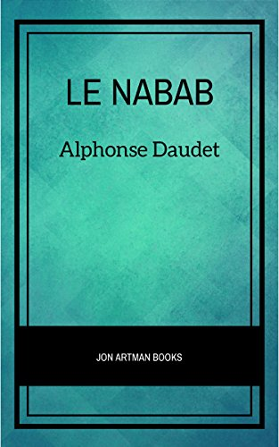 Le Nabab par Alphonse Daudet