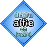 Baby Boy Alfie on board novelty car sign gift / present for new child / newborn baby