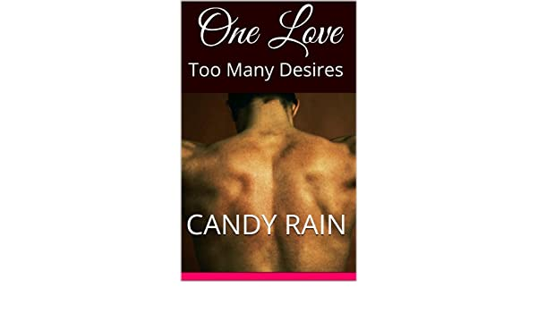 One Love  Too Many Desires