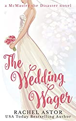 The Wedding Wager (McMaster the Disaster Book 3)