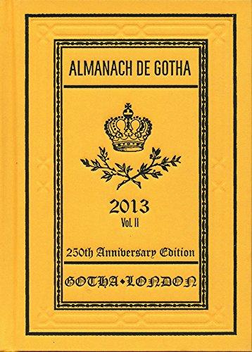 Almanach de Gotha 2013: Volume II Part III
