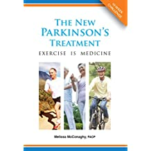 The New Parkinson's Treatment: Exercise is Medicine (English Edition)