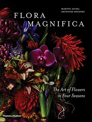 Flora Magnifica: The Art of Flowers in Four Seasons -