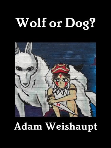 Wolf or Dog? (The Anti-Elite Series Book 4) by [Weishaupt, Adam]