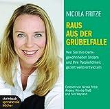 Expert Marketplace -  Nicola Fritze  - Raus aus der Grübelfalle: Wie Sie Ihre Denkgewohnheiten ändern und Ihre Persönlichkeit gezielt weiterentwickeln