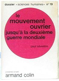 Le mouvement ouvrier jusqu'à la deuxième guerre mondiale par Federico del Barrio
