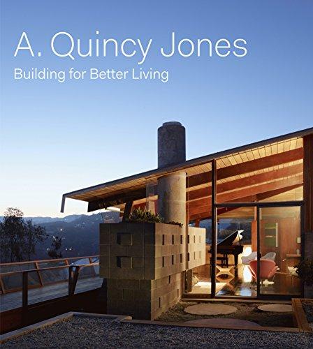 The Architecture of A. Quincy Jones por Brooke Hodge